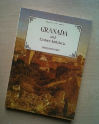 Granada and Eastern Andalucia by David Hewson