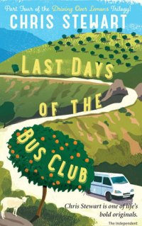 Book cover - last days of the bus club